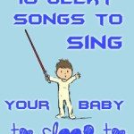 10 Geeky Songs to Sing Your Baby To Sleep To