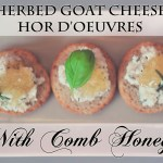 Herbed Goat Cheese Hor d'oeuvres with Comb Honey