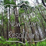 My 2015 New Years Resolutions