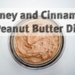 Honey and Cinnamon Peanut Butter Dip