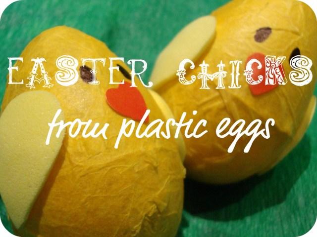 make Easter chicks from plastic eggs