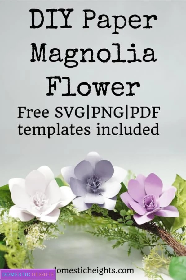 cricut paper flower free svg templates, paper magnolia printable template