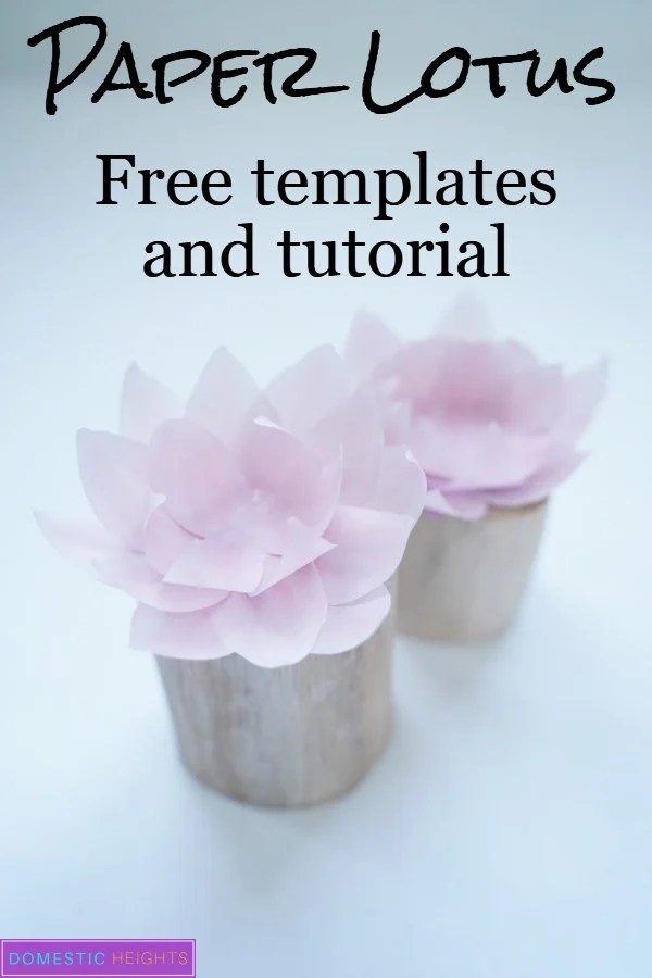 DIY paper lotus flower templates and tutorial