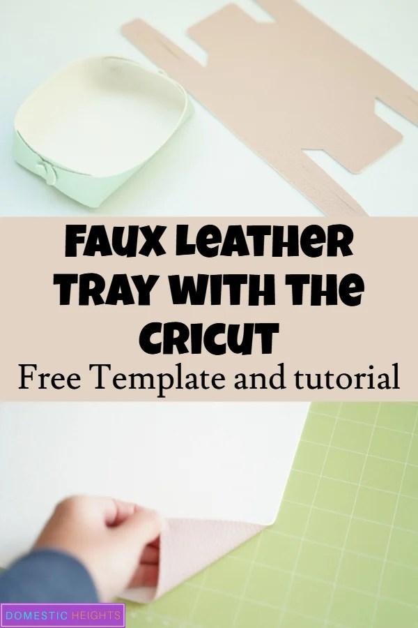 DIY Cricut leather tray tutorial