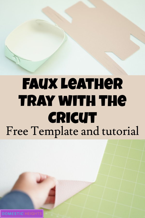 DIY Cricut leather tray tutorial