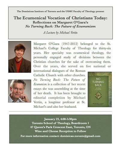"""This lecture is entitled The-Ecumenical Vocation of Christians Today by Michael Vertin. Vertin will reflect on Margaret O'Gara's book entitled """"No Turning Back: The Future of Ecumenism."""" O'Gara was Vertin's deceased wife and their photos appear in the poster."""