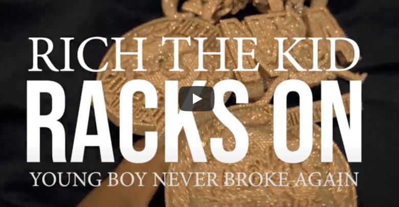 Rich The Kid Racks On