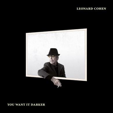 Leonard Cohen, You Want It Darker
