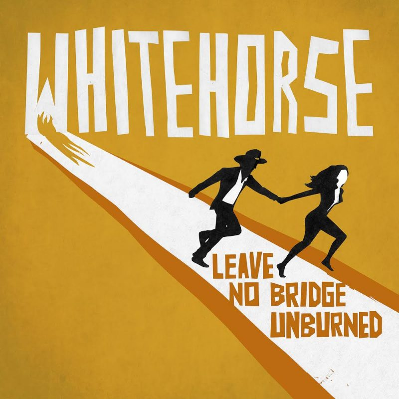 Whitehorse, Leave No Bridge Unbunred