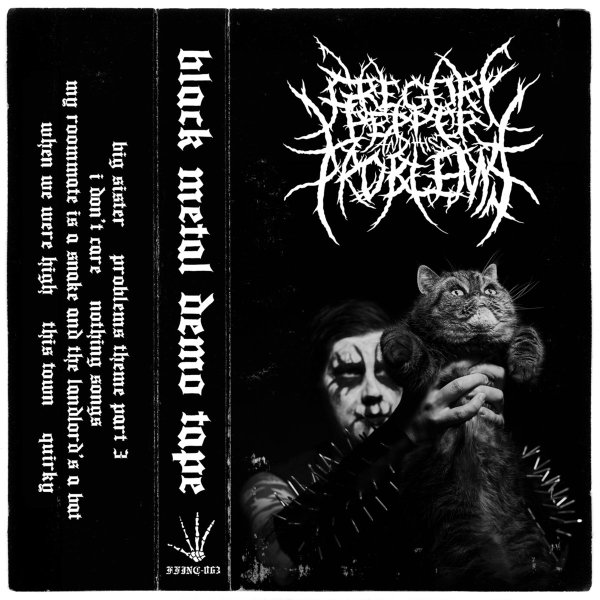 Gregory Pepper and His Problems, Black Metal Demo Tape