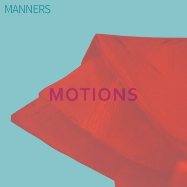 Manners, Motions