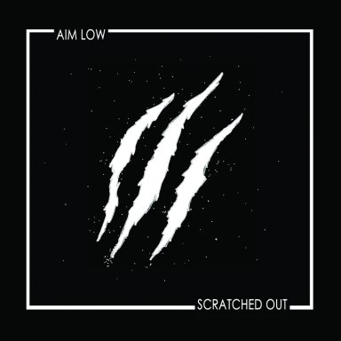 AIM LOW, Scratched Out