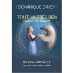 le nouveau spectacle de Dominique Dimey