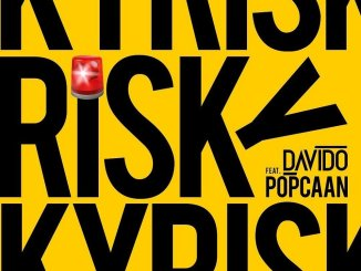 Davido ft. Popcaan - Risky Mp3 Download