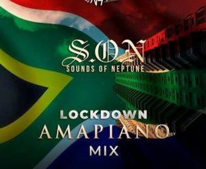 Sounds Of Neptune (Lockdown Amapiano Mix) by DJ Neptune Mp3 Download