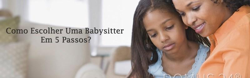 DOMUS 24 ® Apoio Domiciliário - Como escolher uma babysitter?