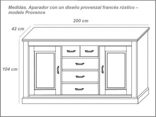 Medidas. Aparador estilo provenzal francés rústico modelo Provence (2 metros de ancho)