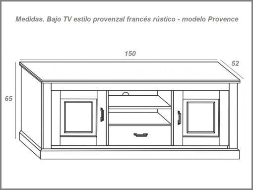 Medidas. Bajo TV estilo provenzal francés rústico - modelo Provence