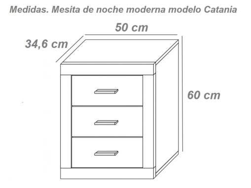 Medidas. Mesita de noche moderna, tres cajones modelo Catania