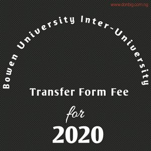 Bowen University Inter-University Transfer Form Fee 2020
