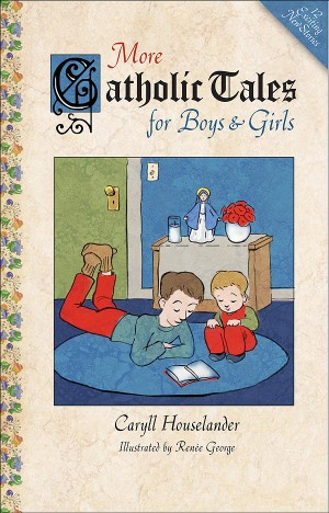 More Catholic Tales for Boys and Girls book cover