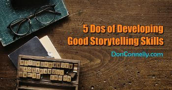 5 Dos of Developing Good Storytelling Skills
