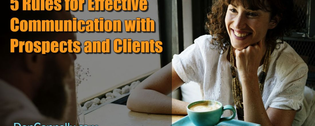 5 Rules for Effective Communication with Prospects and Clients