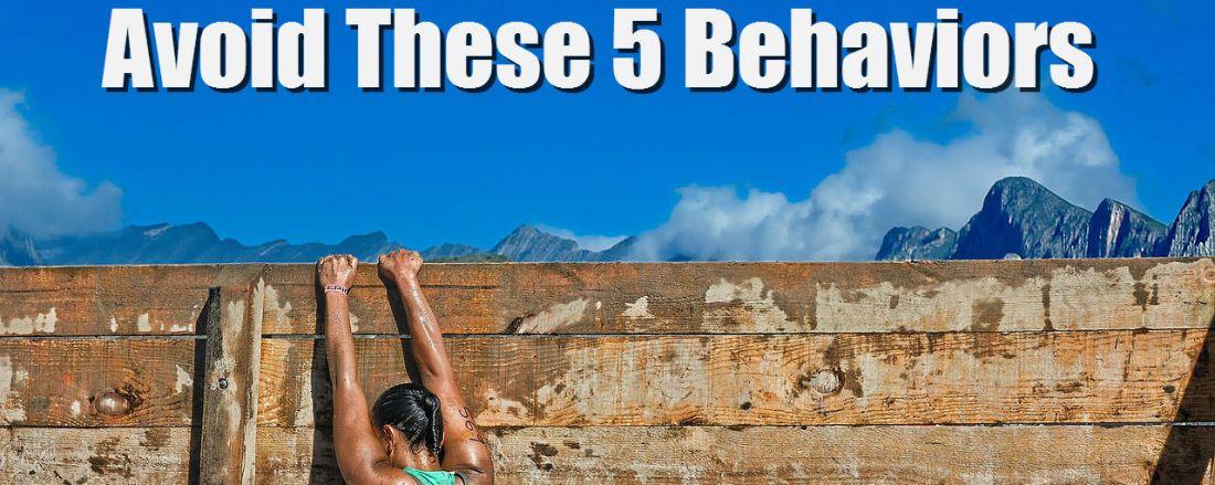 Be a Successful Advisor - Avoid These 5 Behaviors