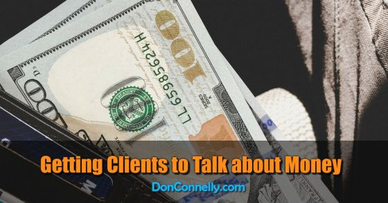 Getting Clients to Talk about Money