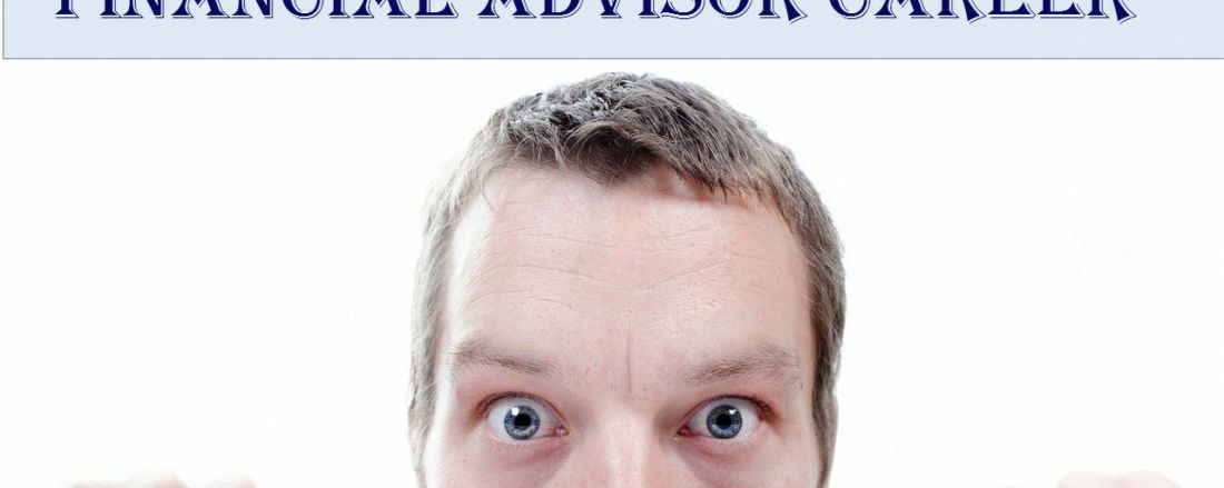 How Fear Can Cripple Your Financial Advisor Career
