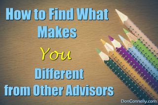 How to Find What Makes You Different from Other Advisors
