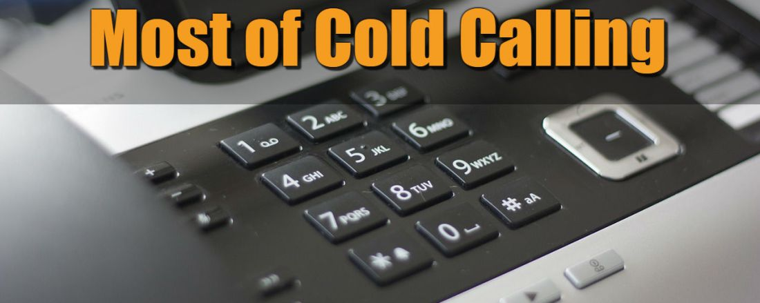 How to Make The Most of Cold Calling