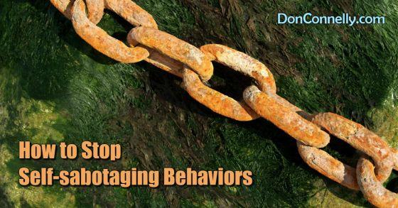 How to Stop Self-sabotaging Behaviors