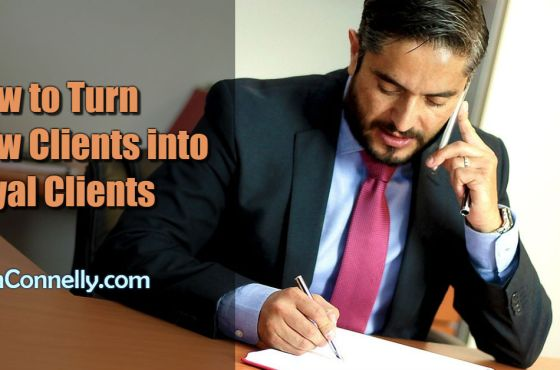 How to Turn New Clients into Loyal Clients