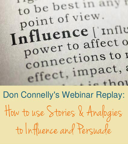 How to use Stories & Analogies to Influence and Persuade - Webinar Replay