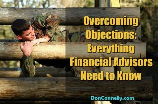 Overcoming Objections: Everything Financial Advisors Need to Know about It