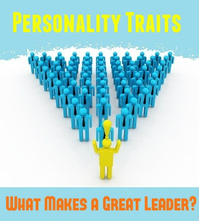 Personality Traits that Make a Great Leader