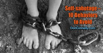 Self-sabotage – 10 Behaviors to Avoid