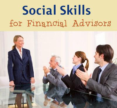 Social Skills for Financial Advisors