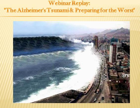 The Alheimer's Tsunami - Preparing for the Worst