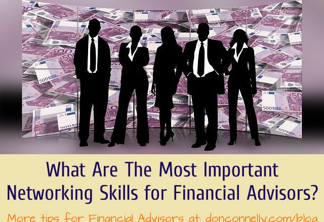 What Are The Most Important Networking Skills for Financial Advisors