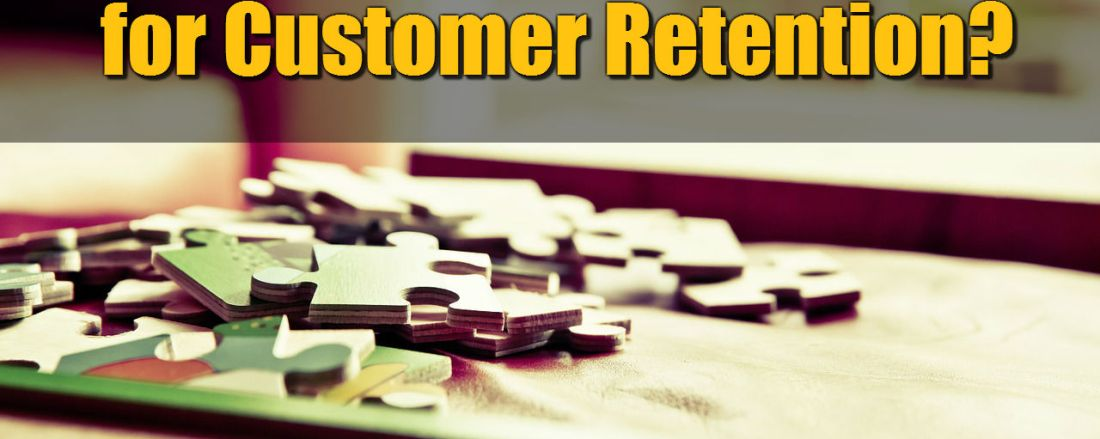 What's Most Important for Customer Retention