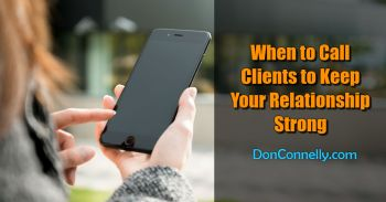When to Call Clients to Keep Your Relationship Strong