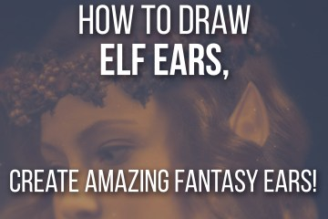 How to Draw Elf Ears - Create Amazing Fantasy Ears by Don Corgi