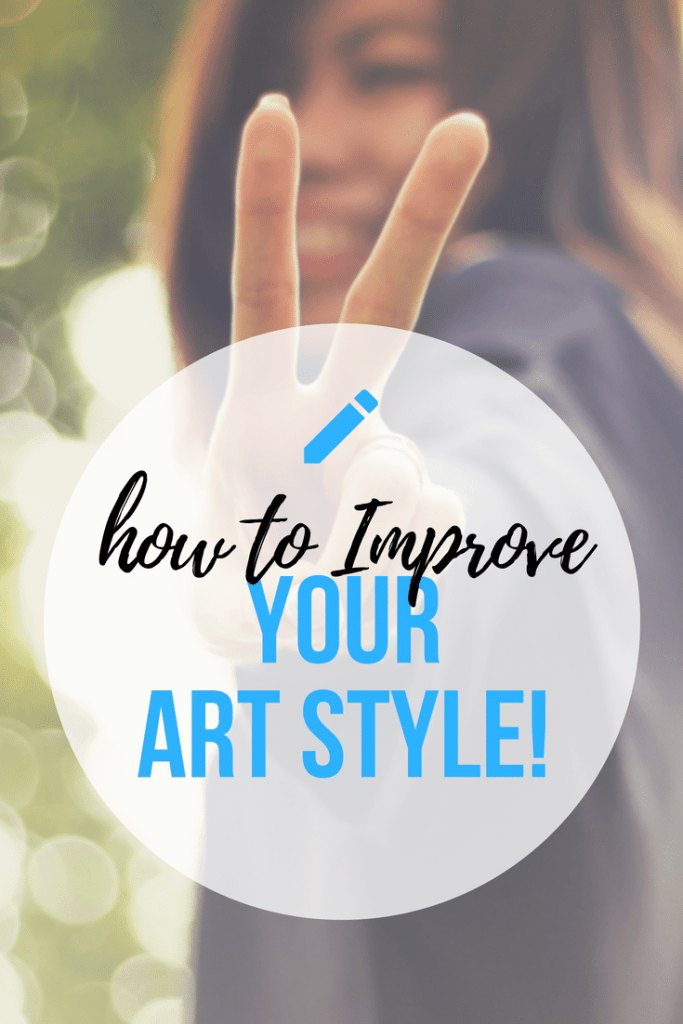 Improve Your Art Style! Learn how to create original art - by Don Corgi