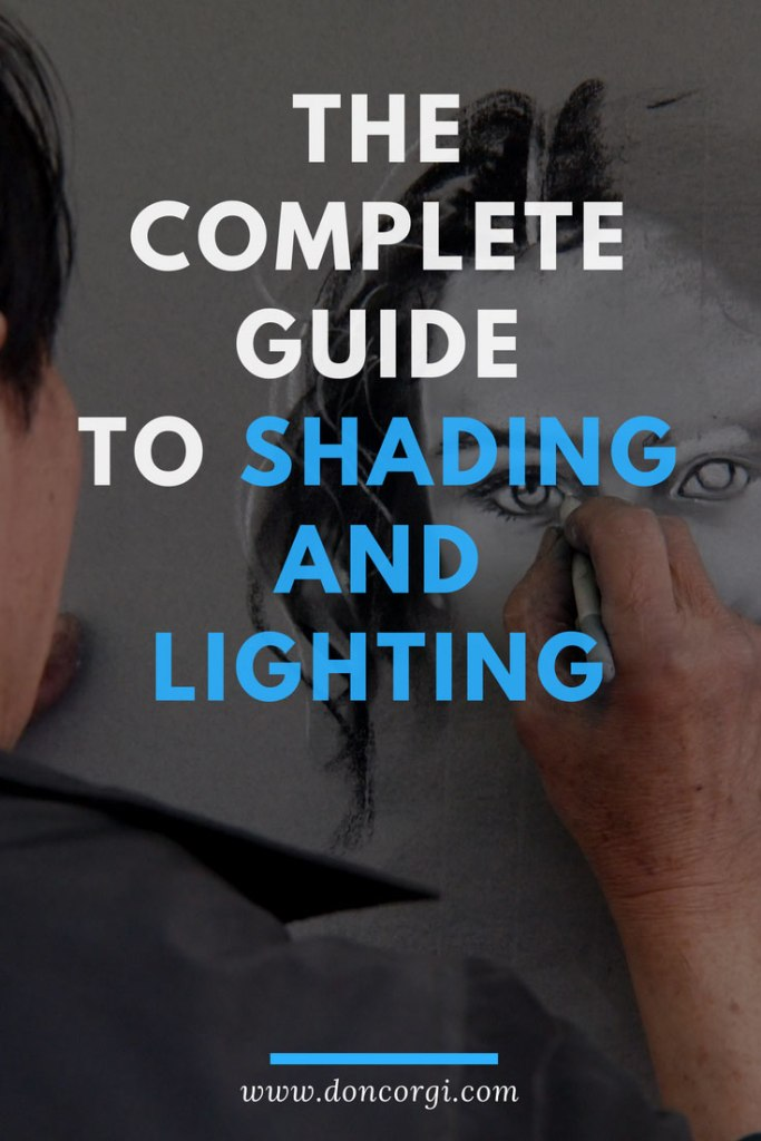 The Complete Guide to Shading Drawings, Lights and Shadows!_Pinterest
