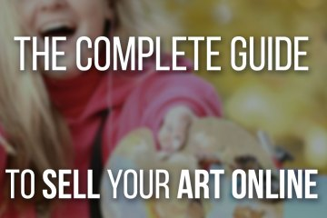 Sell Your Art Online, A Complete Guide for Beginners! Learn to diversify your income by selling your art.