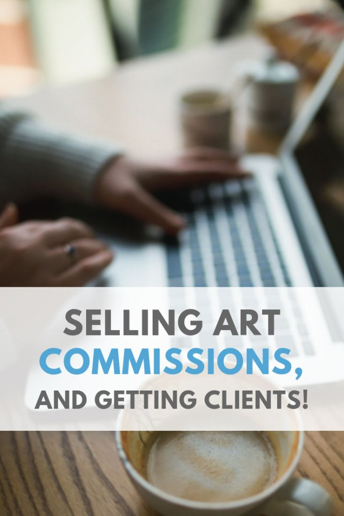 Master Selling Art Commissions and getting more Clients with your artwork!