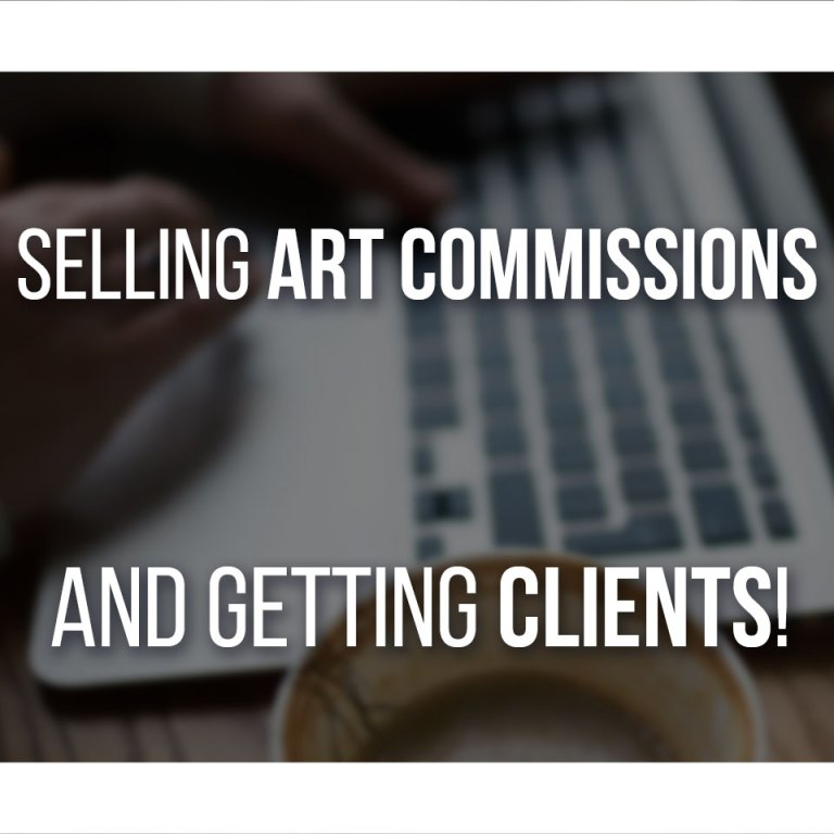 Selling Art Commissions is easier than it seems, here's a complete guide to make money from your artwork!
