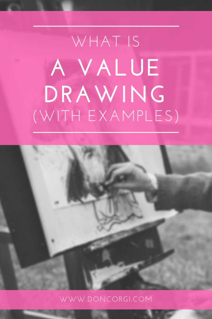 What Is A Value Drawing - Improve Your Artwork And Shading by doing Value drawings!